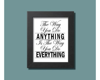"""Printable 8""""x10"""" downloadable """"Anything and Everything"""""""