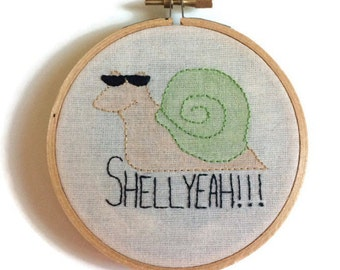 Shell yeah, snail, snail embroidery, hoop art, embroidered hoop art, embroidery wall art