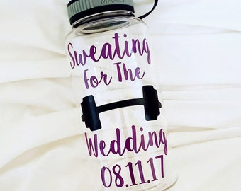 Motivational Water Bottle, Personalized, 34 oz, Workout Water Bottle, Workout Tumbler, Fitness, Exercise, Sweating for the Wedding, Bride