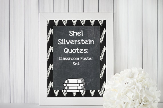 Shell Silverstein Quotes: Shel Silverstein Quotes Classroom Poster Set By