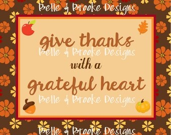 Give Thanks - 8 x 10 Printable