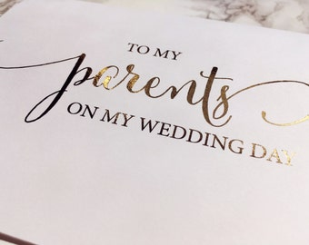 Parents and Grandparents - Foil 'To my parents on my wedding day' Card