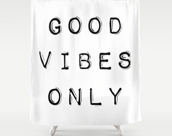 Bathroom Decor, Good Vibes Only, White Shower Curtain, Fabric Shower Curtain, Standard or Extra Long Shower Curtain, Housewarming Gift