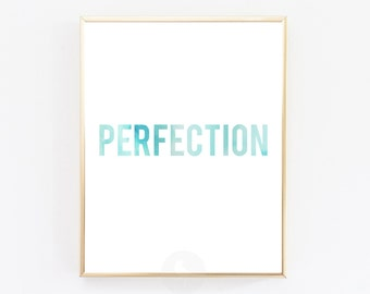 Perfection, Perfection quote, Inspirational quote, Strive for progress not perfection, Wall art Print, Watercolor Print, Digital Printable
