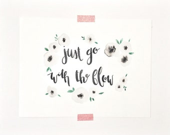 Go with the Flow Watercolor Print