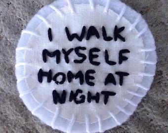 I Walk Myself Home at Night