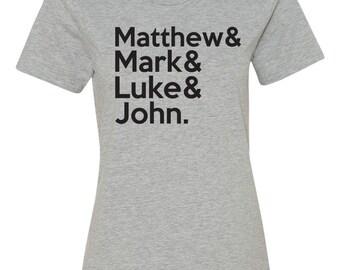 Matthew Mark Luke John, Gospel Shirt, Christian Shirt, Womens