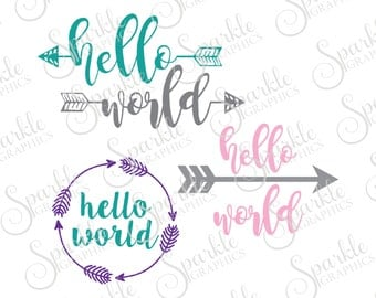 Hello World Cut File Baby SVG Newborn New Mom Gift New Baby Clipart Svg Dxf Eps Png Silhouette Cricut Cut File Commercial Use