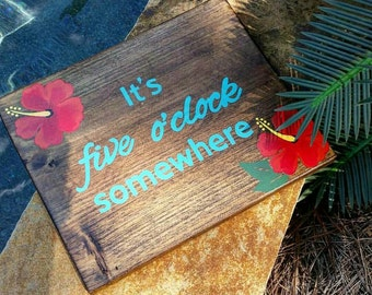 5 o'clock Somewhere Wood Sign