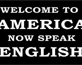 Vinyl Decal Welcome to America Speak English truck country bumper sticker car truck laptop