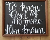 To know God and to make Him known