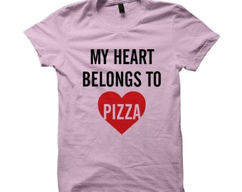 Valentines Gifts My Heart Belongs To Pizza T-shirt Pizza Shirt #Pizza Gifts Ladies Tops Mens Tees Pizza Gifts #Love #ValentinesDayGifts