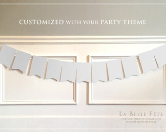 CUSTOMIZABLE PARTY BUNTING / banner decoration