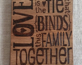 Love is the Tie That Binds Wood Burning Plaque Pyrography