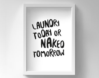 Printable Funny Motivational Quote, Funny Quote Print, Funny Bathroom Wall Decor, Funny Motivation, Funny Poster, Funny Laundry Motivation,