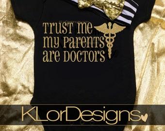 Trust Me My Parents are Doctors onesie, Doctor Onesie, baby girl doctor onesie