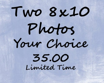 8x10 Photo Deal, Two 8x10 Photos Of Your Choice For 35.00, Limited Time, 15.00 Savings