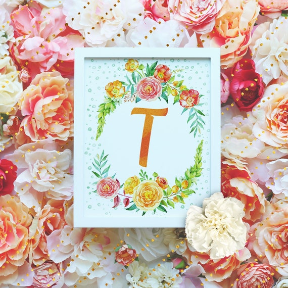 "Monogram Letter ""T"" Printable Wall Art - 8x10"" - ""T"" Name Art Print- Wreath Initial - Floral Monogram - Nursery Monogram- Baby Name Sign"