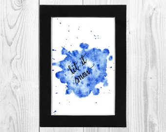 Watercolor Print, Wall Art, Calligraphy Print, Let it Snow 8 x 10 Download