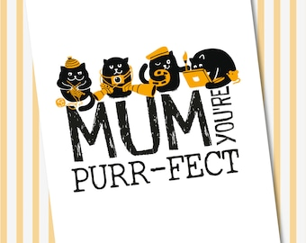 Mum you're Purrfect - Mothers Day Card