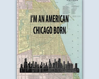 Chicago Wall Art, Chicago Quote, Chicago Poster, Chicago Art Print, Chicago City Map, Chicago Decor, Chicago Skyline, Chicago Illinois