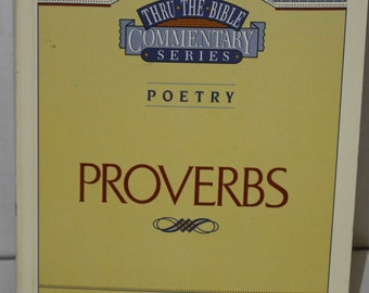 Proverbs by J. Vernon McGee - Scripture Commentary - Bible Book - 1991 Thru The Bible