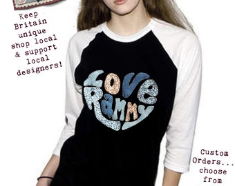 Love Rammy Customised Baseball Tops and Long Sleeve T Shirts from Ramsbottom