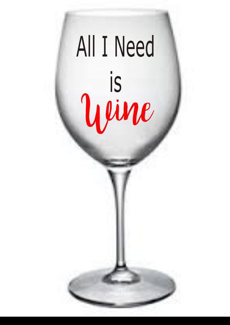 All I Need Is Wine Lovers Gift Coworker For Mom