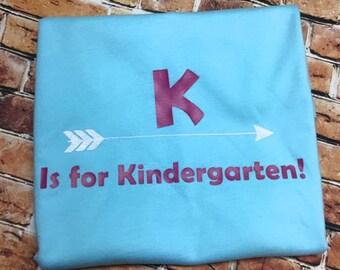 K is ofr Kindergarten shirt/ P is for preschool shirt/ Kindergarten shirt/ Preschool shirt/ Personlized shirt/  Back to school shirt