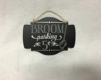 Broom Parking Sign/Halloween Sign