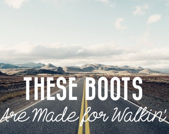"Carte postale ""These boots are made for walkin"
