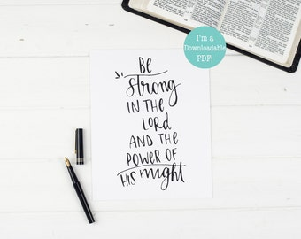 Be Strong in the Lord - Downloadable PDF - Christian Wall Print