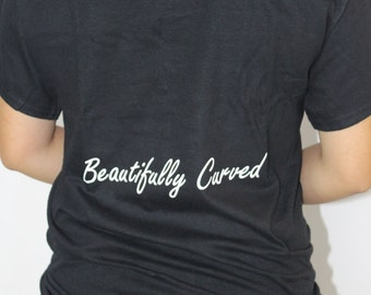 Beautifully Curved T-shirt