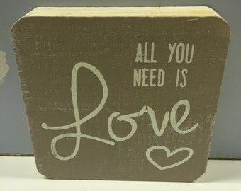 """Rustic """"All you need is love"""" Wood Sign Home Decor accent"""