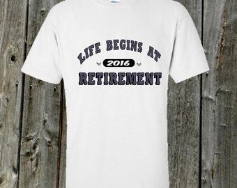 Retirement Tshirt - Life begins at retirement