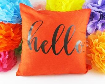Custom Pillow Cover, Hello Pillow Cover, Name Pillow Case, Personalized Pillow, Customized Pillow Case, Throw Pillow Cover, Orange Pillow