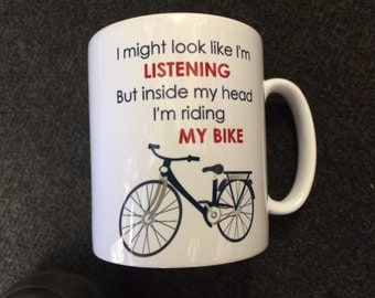Funny novelty I might look like I'm listening but inside my head I'm riding my bike ceramic mug gift boxed