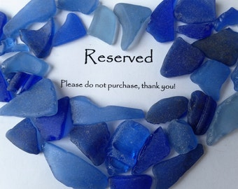 RESERVED Please Do Not Purchase Genuine Sea Glass Large pieces White