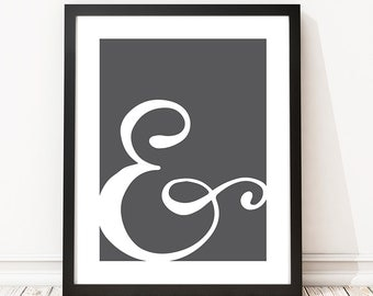 And sign print, Typography wall art, Stylish print, Choice of colors (frame not included)