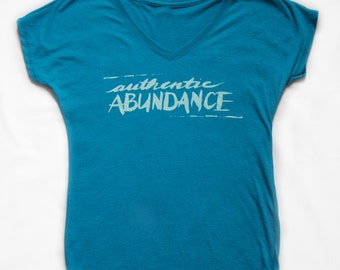 Authentic Abundance Inspirational Graphic Women's T-Shirt.  Motivational. Inspire. Tops and Tees.