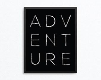 Adventure Print, Adventure Art, Adventure Poster, Wanderlust Print, Black and White Art, Adventure Printable, Adventure Digital Print