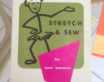 Vintage Stretch & Sew Instruction Book: Ann Person