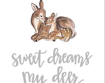 Sweet Dreams My Deer