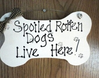 Spoiled Rotten Dog Artwork