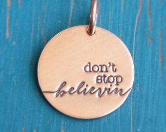 Copper 'Don't Stop Believin' Charm