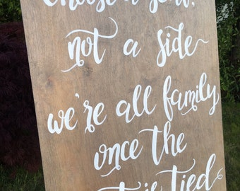 Choose a Seat not a Side - Wedding Sign (Grey)