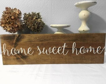Home Sweet Home Sign - Home Decor - Wood Sign - Home Sweet Home - Rustic Sign