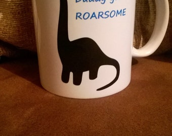 Daddy you're roarsome mug father's day