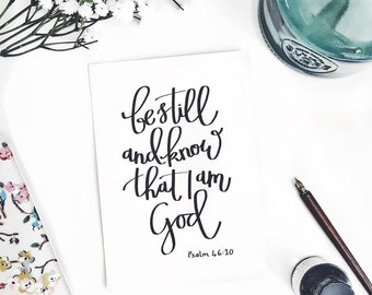 Be Still And Know That I Am God Psalm 46:10 A5 Hand-drawn Original