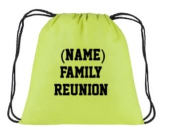 Family reunion drawstring book bags. Just let us know the name. summer bag/ cookout bag